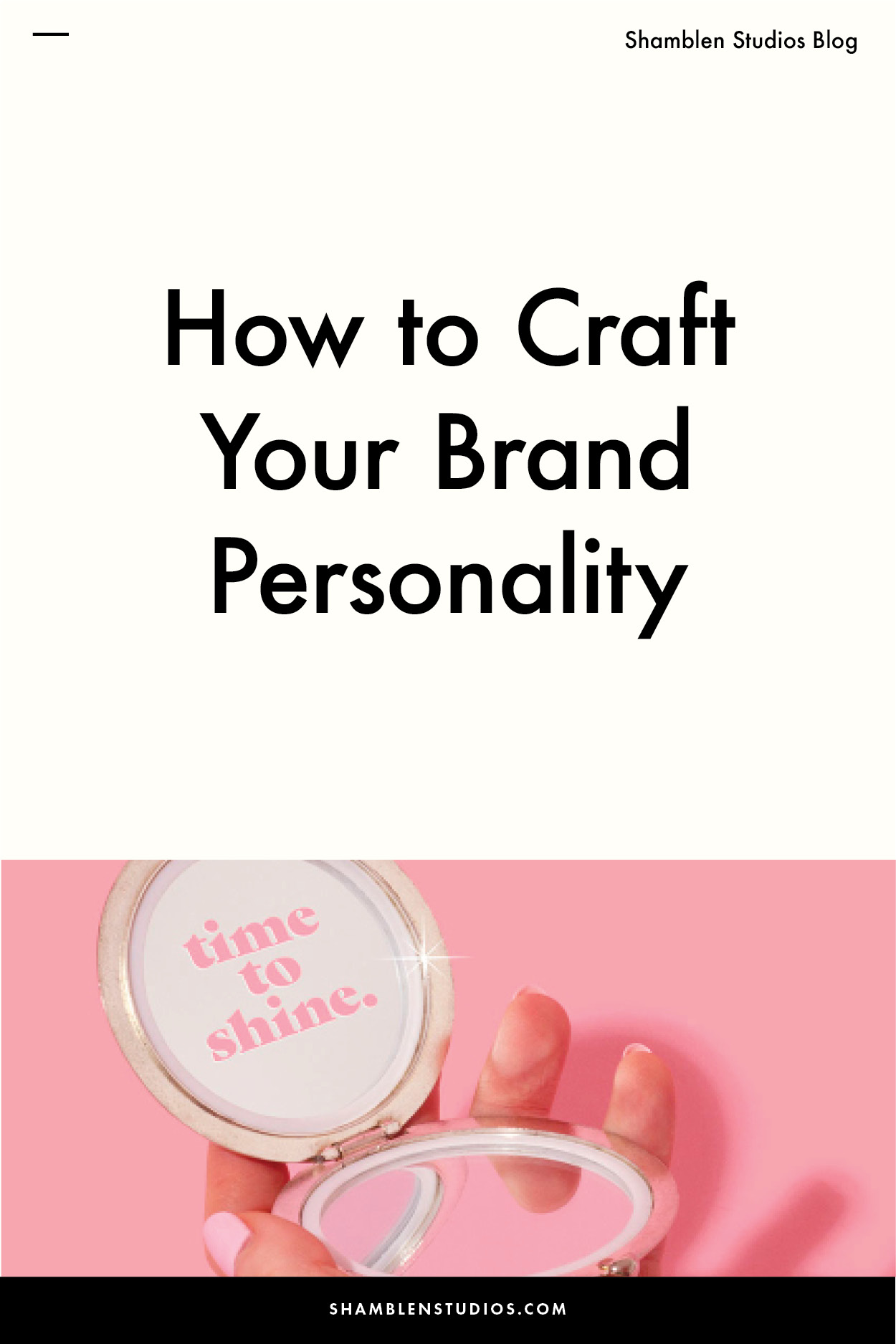 How to Craft Your Brand Personality | Shamblen Studios, Blogging Tips, Photo Tips, Business Tips, Entrepreneur, Self-Development, Photography Tips, Photography Ideas, Art Direction Photography, Content Creation Ideas, Brand Photography, Creative Direction, Stock Photography, Branding